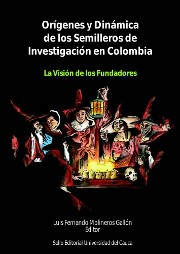 Portada Libro Orgenes y dinmicas de los Semilleros de Investigacin en Colombia